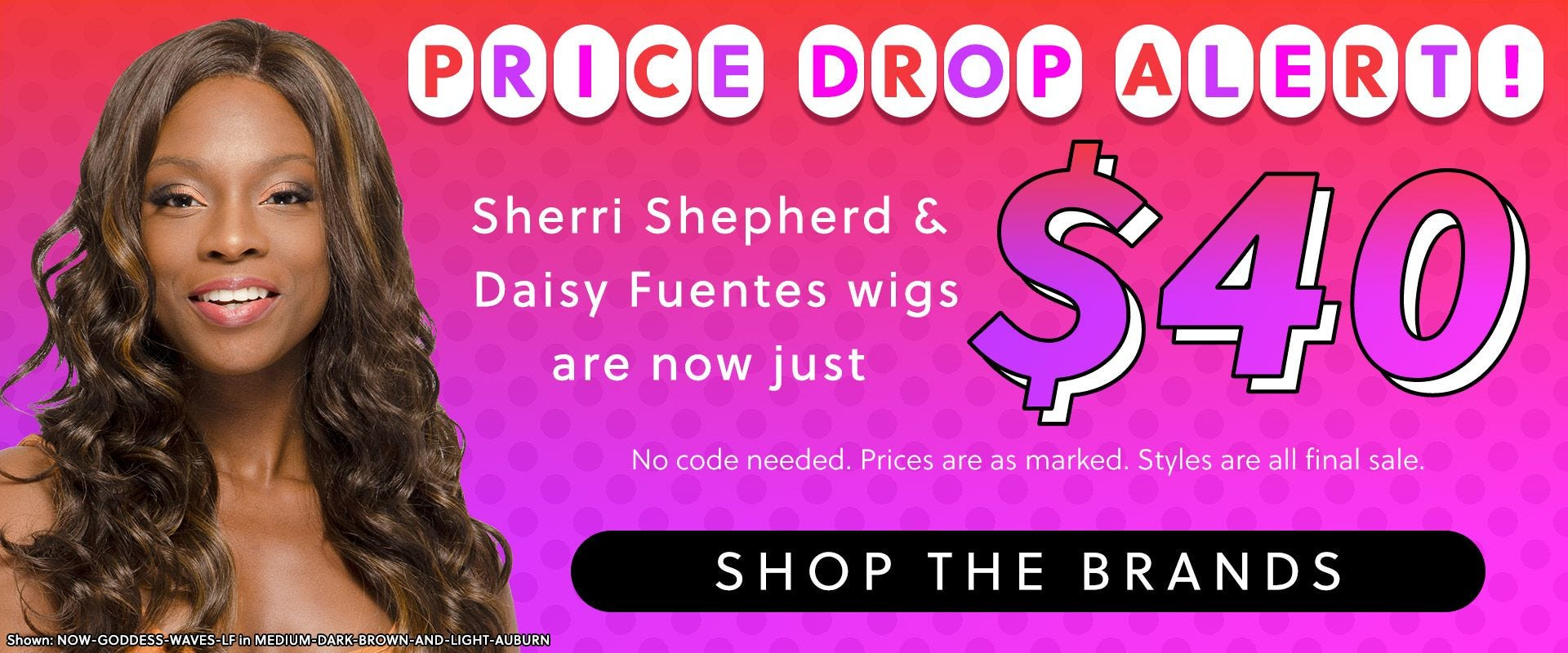Sherri Shepherd & Daisy Fuentes Wigs Are Now $40 USD Each