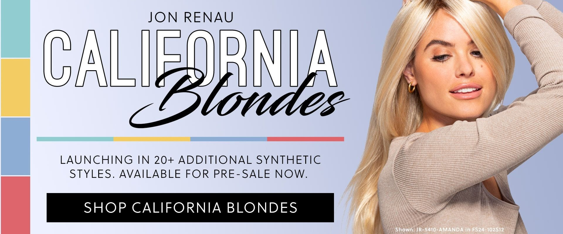 Jon Renau California Blondes Expansion Fall 2021 - Now Available For Pre-Sale